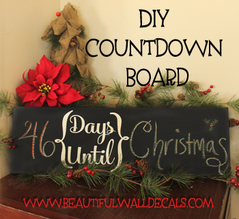 DIY Chalkboard Countdown Board