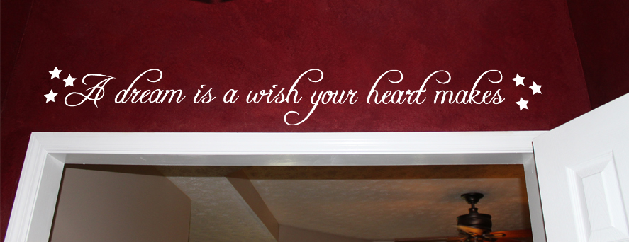 A Dream Is A Wish  Wall Decals