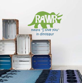 Rawr Means I Love You Wall Decal