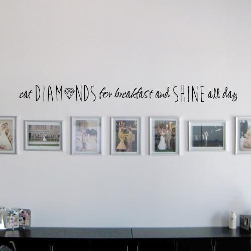 Diamonds for Breakfast Wall Decal