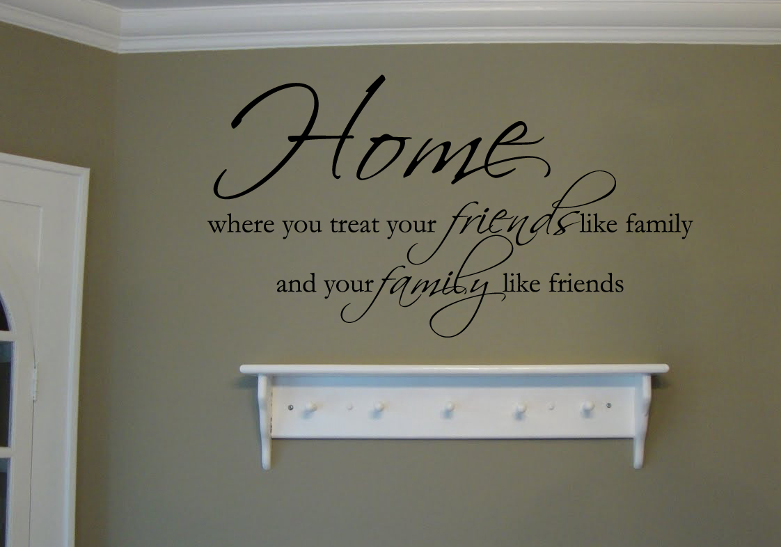 Home, Friends & Family Wall Decal