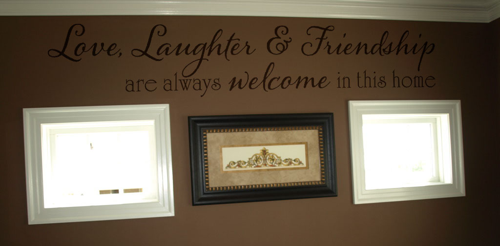 Love Laughter Friendship Welcome Decal
