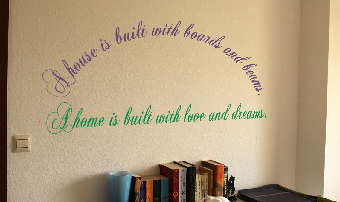 A House Is Built A Home Is Built Wall Decal