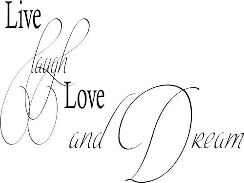 Live Laugh Love Dream Wall Decals