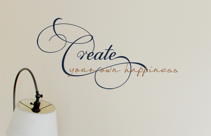 Create Your Happiness Wall Decal