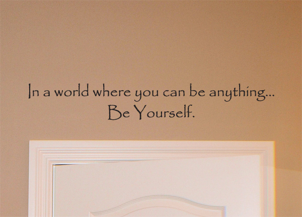 In A World Be Yourself Wall Decals