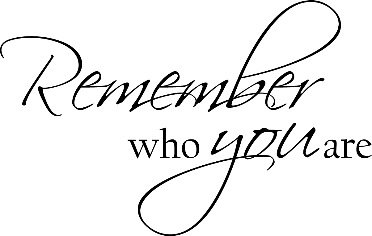 Remember Who You Are Decal