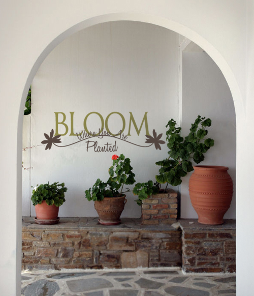Bloom Where You Are Planted Wall Decal