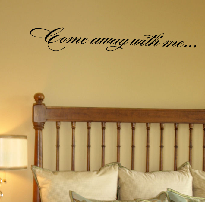 Come Away With Me Wall Decal