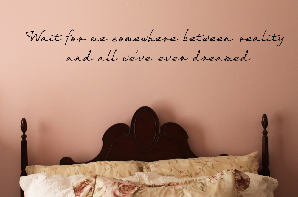 Wait For Me Between Reality Dream Wall Decal