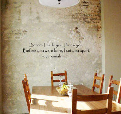 Jeremiah Before I Made You Knew You Wall Decals