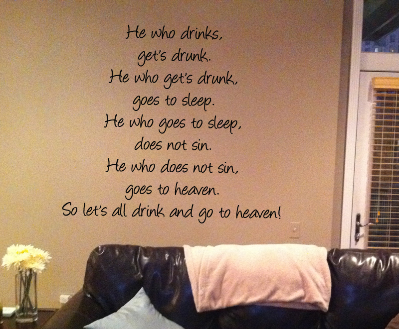 Drink And Go To Heaven Wall Decal