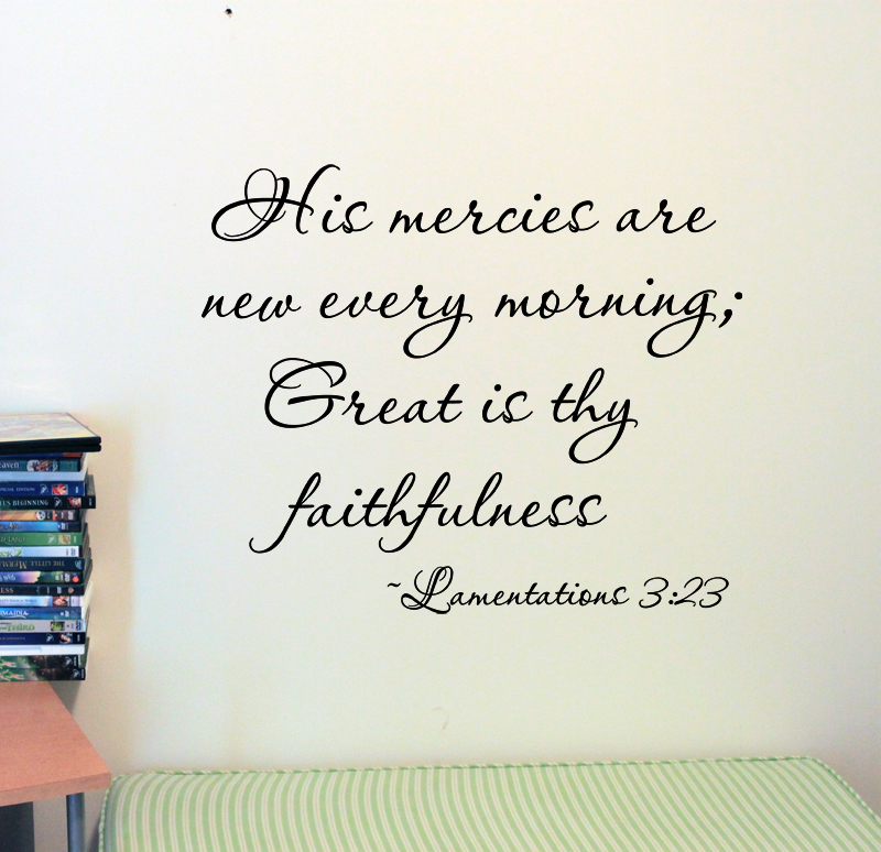 His Mercies Lamentations Wall Decal