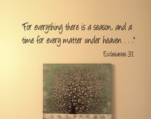 Everthing A Season Under Heaven Wall Decal