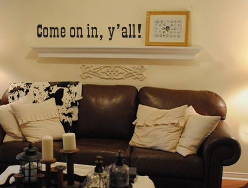 Come In Y'all Welcome Decal