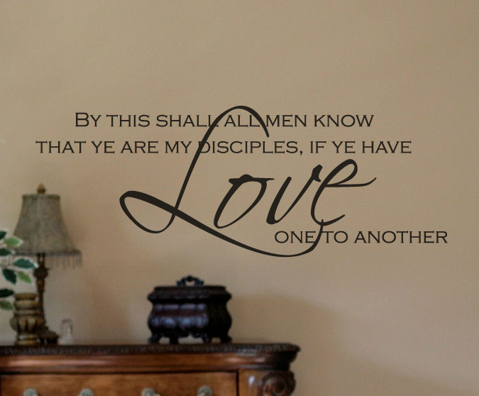 By this Shall All Men... Wall Decal