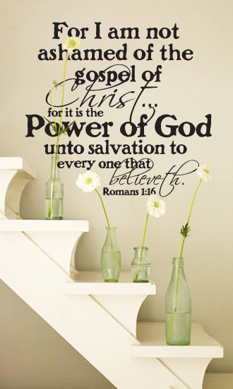 Not Ashamed of the Gospel Wall Decal