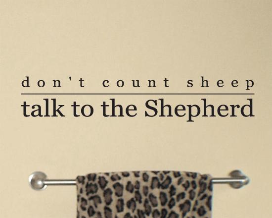 Talk to the Shepherd Wall Decal