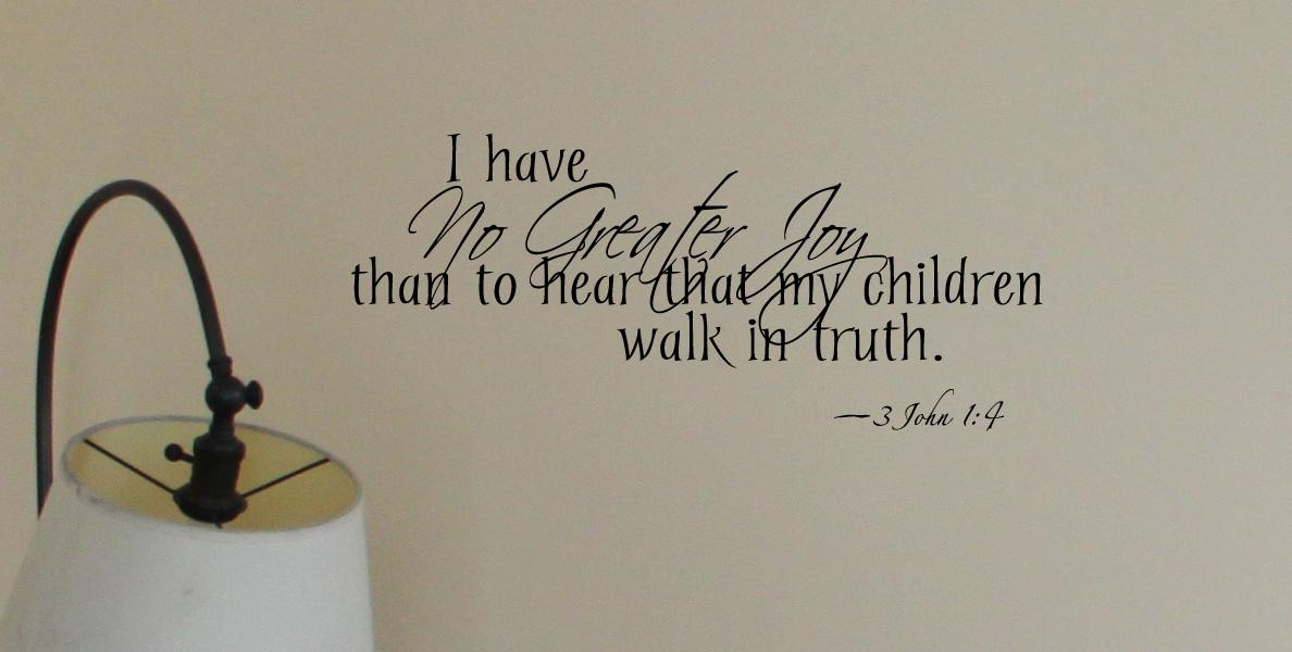 Children Walk in Truth Script Wall Decal