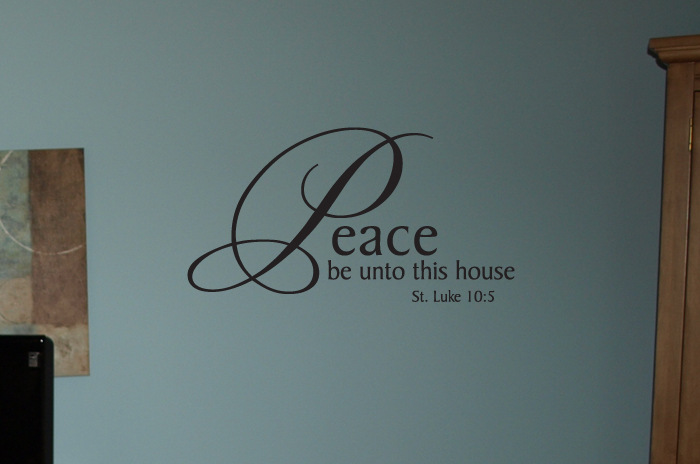 Peace be Unto this House Wall Decal