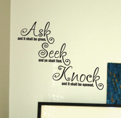 Ask, Seek, Knock Wall Decal