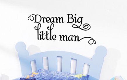 Dream Big Little Man Wall Decal