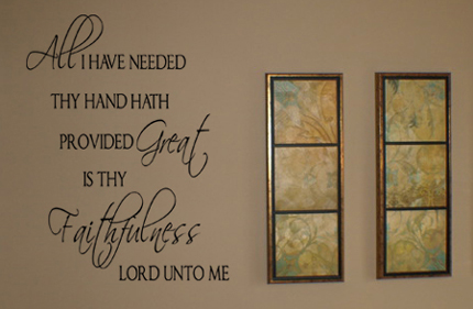 All I Have Needed Wall Decal