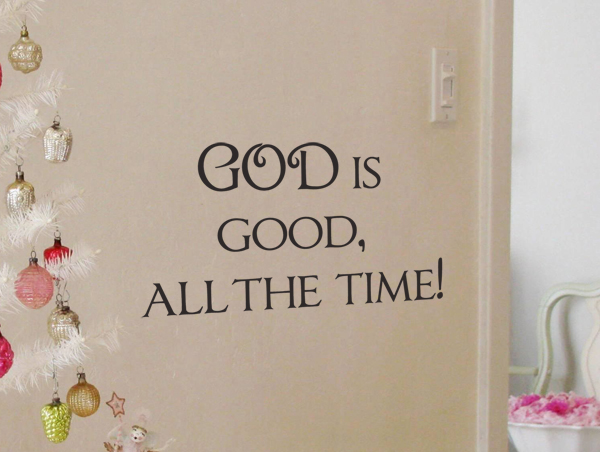 God Is Good Wall Decal