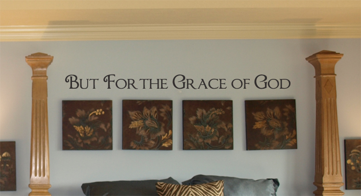 But For The Grace Wall Decal