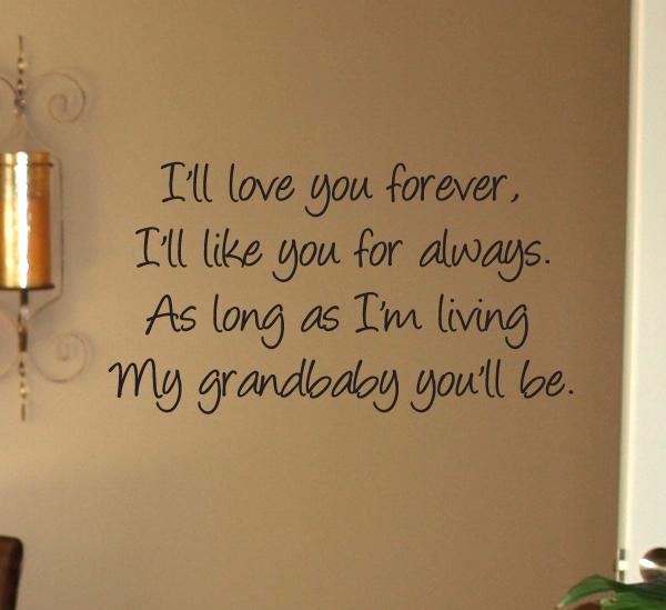 My Grandbaby You'll Be Wall Decal