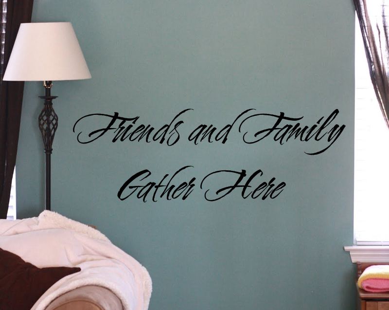Friends And Family Gather Wall Decals