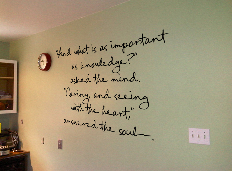 What Is As Important As Knowledge Wall Decal