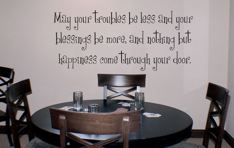 Troubles Less Blessings More Wall Decal
