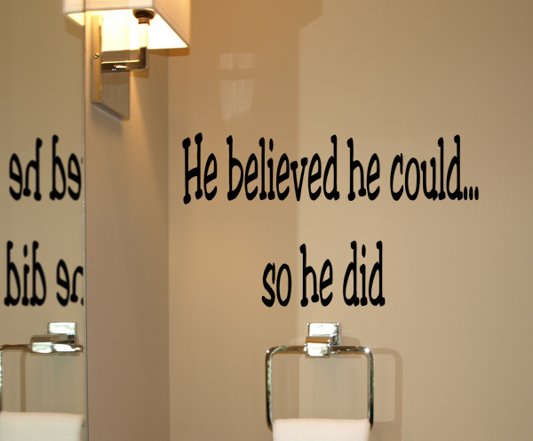 He Believed So He Did Wall Decals