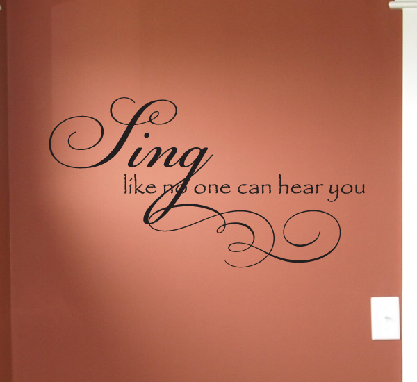 Sing Like No One Hear Wall Decals