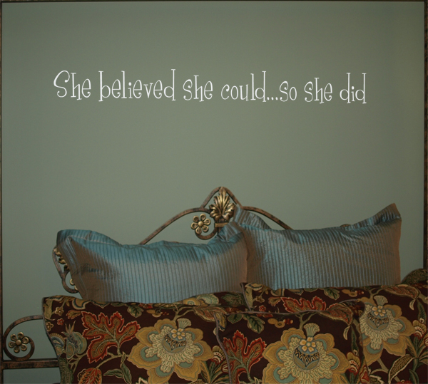 She Believed So She Did Wall Decals