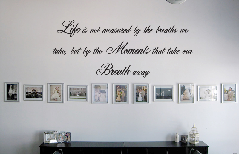 Script Life Is Not Measured Wall Decal