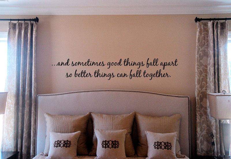 Good Things Fall Apart Wall Decal