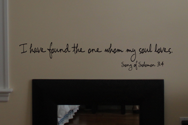 Found The One My Soul Loves Wall Decal