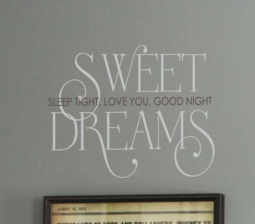 Sweet Dreams Sleep Love Goodnight Wall Decal