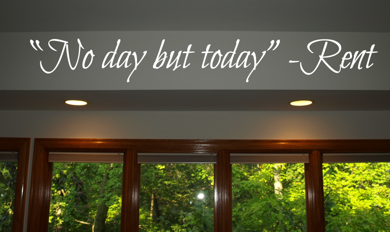 No Day But Today Wall Decal