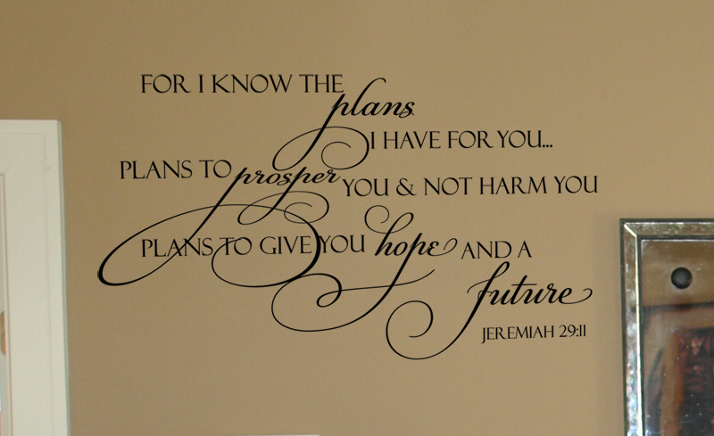 For I Know the Plans I Have For You Scripture Wall Decal