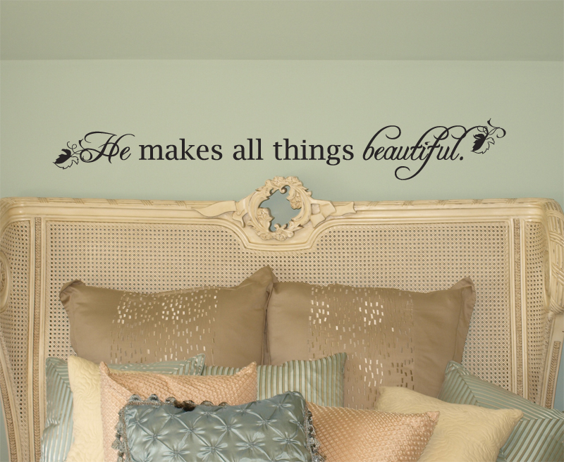 He Makes Things Beautiful Wall Decals