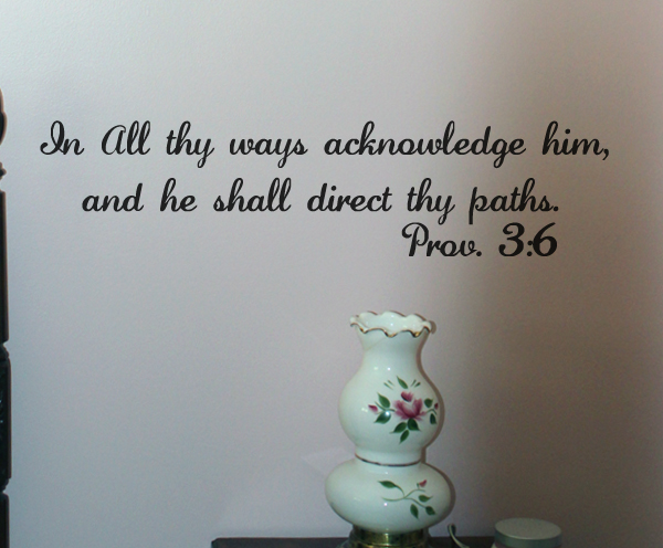 In All Thy Ways Acknowledge Him