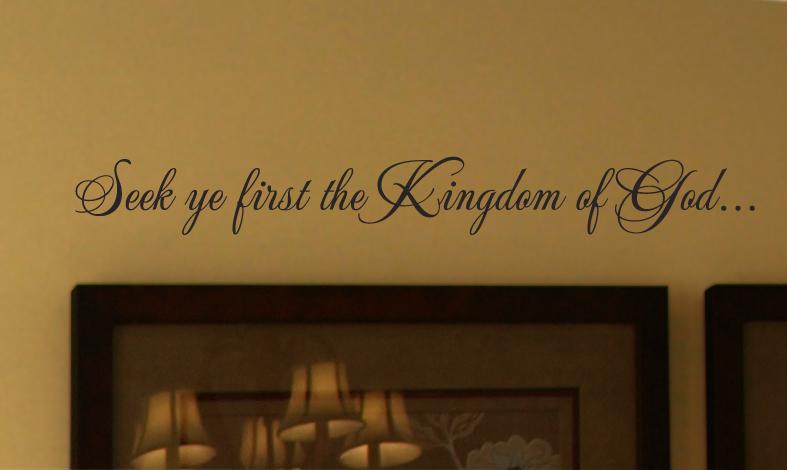 Seek Ye First Wall Decal