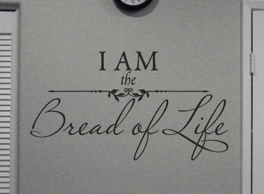 Bread Of Life Wall Decal
