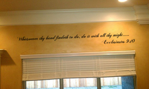Whatsoever Thy Hand Findeth Wall Decal