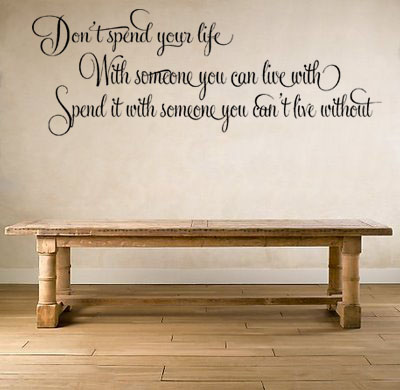Spend Your Life | Wall Decal