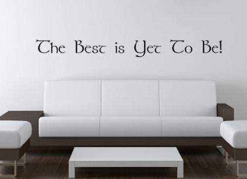 The Best Is Yet Wall Decals