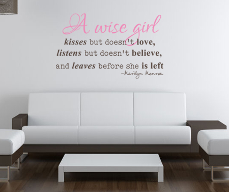 A Wise Girl Kisses Doesn't Love Wall Decal